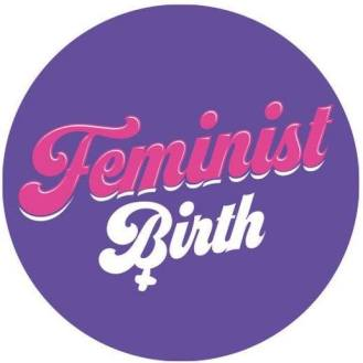 Feminist Birth killedbytrend